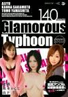 Glamorourous Typhoon