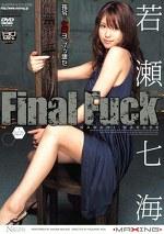 Final Fuck 若瀬七海