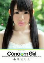 Condom Girl 小西まりえ コンドームで美少女とエッチなことを