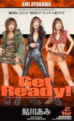 Get Ready! 鮎川あみ