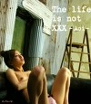 The life is not XXX