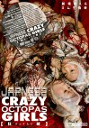 JAPNESS CRAZY OCTOPAS GIRLS [狂きょうたこ蛸]