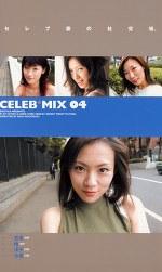 CELEB*MIX 04