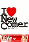 I Love New Comer THE BEST Vol.1