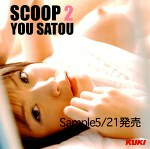 SCOOP 2 YOU SATOU