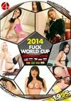 2014 FUCK WORLD CUP ~世界の美女とハメ大会~