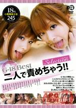 G-18 Best 二人で責めちゃう!! Selection