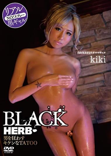 BLACK HERB 男を狂わすキケンなTATOO kiki