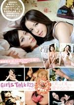 素人レズビアン生撮り Girls Talk 023 OLがOLを愛するとき・・・