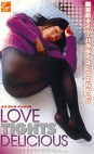 LOVE TIGHTS DELICIOUS