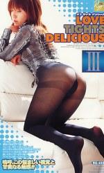 LOVE TIGHTS DELICIOUS Ⅲ