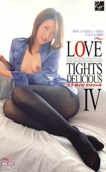 LOVE TIGHTS DELICIOUS Ⅳ