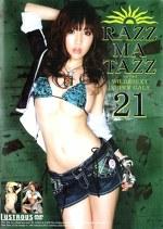 RAZZ-MA-TAZZ 21