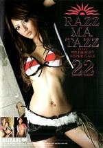 RAZZ-MA-TAZZ 22