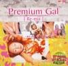 Premium Gal【Re‐mix】