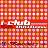 I-club DVD Remix